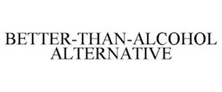 BETTER-THAN-ALCOHOL ALTERNATIVE