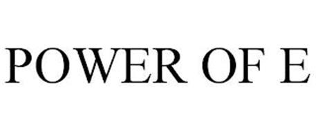 POWER OF E