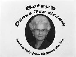 BETSY'S DENSE ICE CREAM EXCLUSIVELY FROM VICTORIA'S COCINA