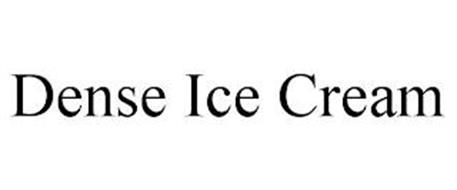 DENSE ICE CREAM