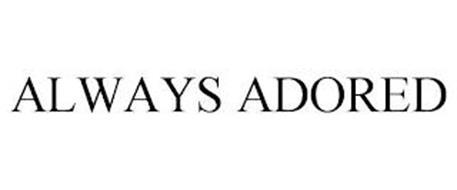 ALWAYS ADORED