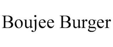 BOUJEE BURGER