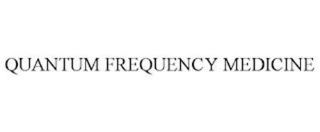 QUANTUM FREQUENCY MEDICINE