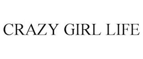 CRAZY GIRL LIFE