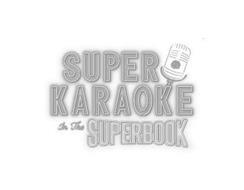 SUPER KARAOKE WR IN THE SUPERBOOK
