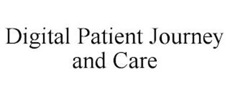 DIGITAL PATIENT JOURNEY AND CARE