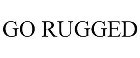 GO RUGGED