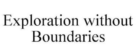 EXPLORATION WITHOUT BOUNDARIES