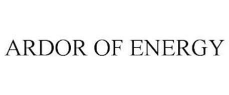 ARDOR OF ENERGY