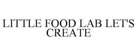 LITTLE FOOD LAB LET'S CREATE