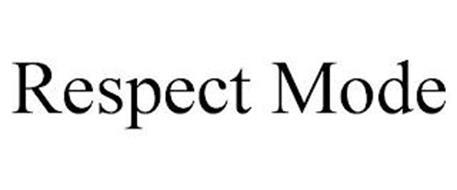 RESPECT MODE