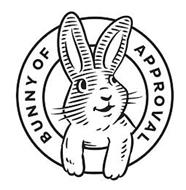 BUNNY OF APPROVAL