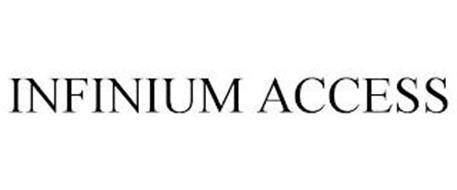 INFINIUM ACCESS