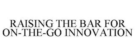 RAISING THE BAR FOR ON-THE-GO INNOVATION