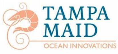 TAMPA MAID OCEAN INNOVATIONS
