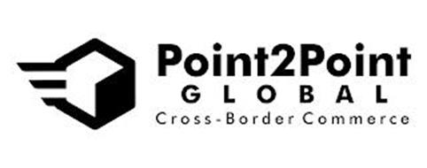 POINT2POINT GLOBAL CROSS-BORDER COMMERCE