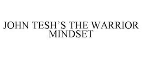 JOHN TESH'S THE WARRIOR MINDSET