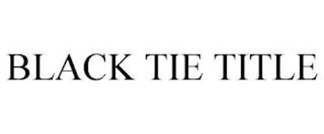BLACK TIE TITLE