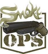 SMOKE OPS