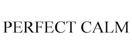 PERFECT CALM