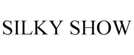 SILKY SHOW
