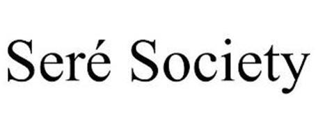 SERÉ SOCIETY