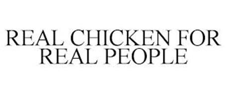 REAL CHICKEN FOR REAL PEOPLE
