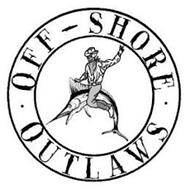 OFF - SHORE OUTLAWS