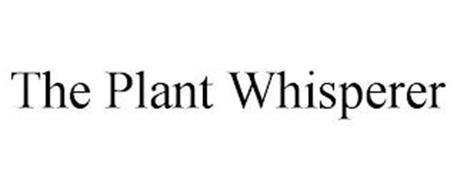 THE PLANT WHISPERER