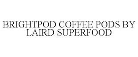BRIGHTPOD COFFEE PODS BY LAIRD SUPERFOOD
