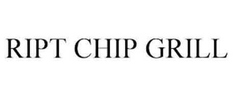 RIPT CHIP GRILL