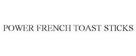 POWER FRENCH TOAST STICKS