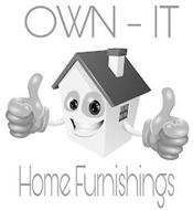 OWN-IT HOME FURNISHINGS