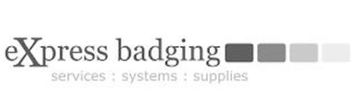 EXPRESS BADGING SERVICES : SYSTEMS : SUPPLIES