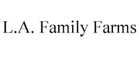 L.A. FAMILY FARMS