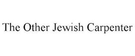 THE OTHER JEWISH CARPENTER