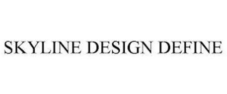 SKYLINE DESIGN DEFINE