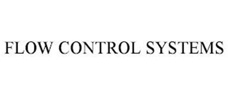 FLOW CONTROL SYSTEMS