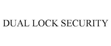 DUAL LOCK SECURITY