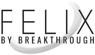 FELIX BY BREAKTHROUGH