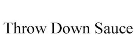 THROW DOWN SAUCE