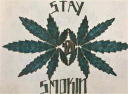 STAY SMOKIN 420