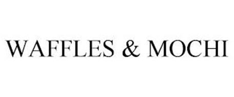 WAFFLES & MOCHI