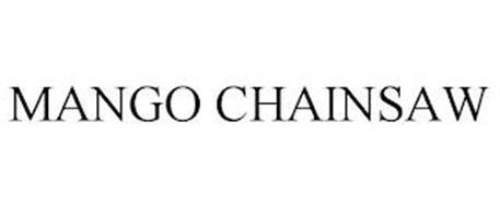 MANGO CHAINSAW