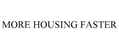 MORE HOUSING FASTER