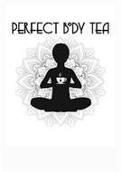 PERFECT BODY TEA
