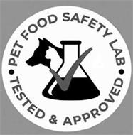 PET FOOD SAFETY LAB TESTED & APPROVED