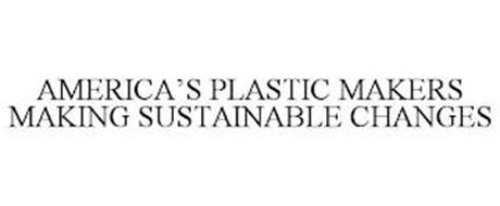 AMERICA'S PLASTIC MAKERS MAKING SUSTAINABLE CHANGES