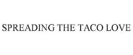 SPREADING THE TACO LOVE
