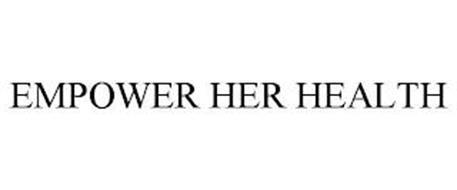 EMPOWER HER HEALTH